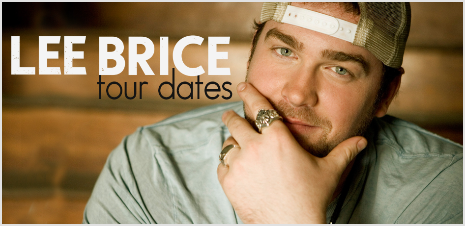 Lee Brice Tour 2019 2020 Tour Dates For All Lee Brice